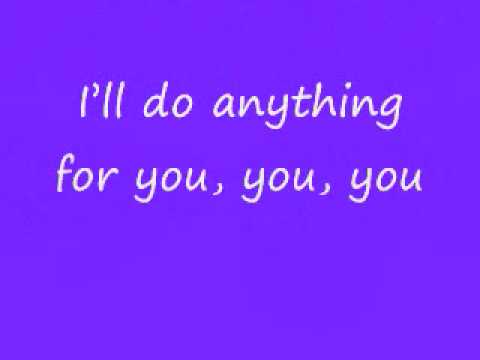 I'll Do Anything Lyrics