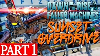 Sunset Overdrive Dawn of the Rise of the Fallen Machines DLC GAMEPLAY WALKTHROUGH Part 1
