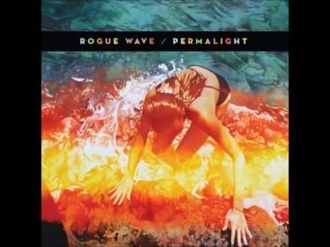 Клип Rogue Wave - Permalight