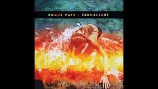 Watch Rogue Wave Permalight video