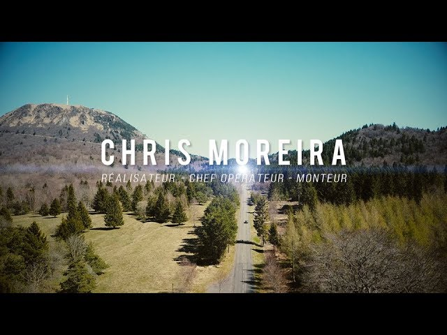 Chris Moreira - Réalisateur / Chef Opérateur / Monteur - Bande Démo 2018