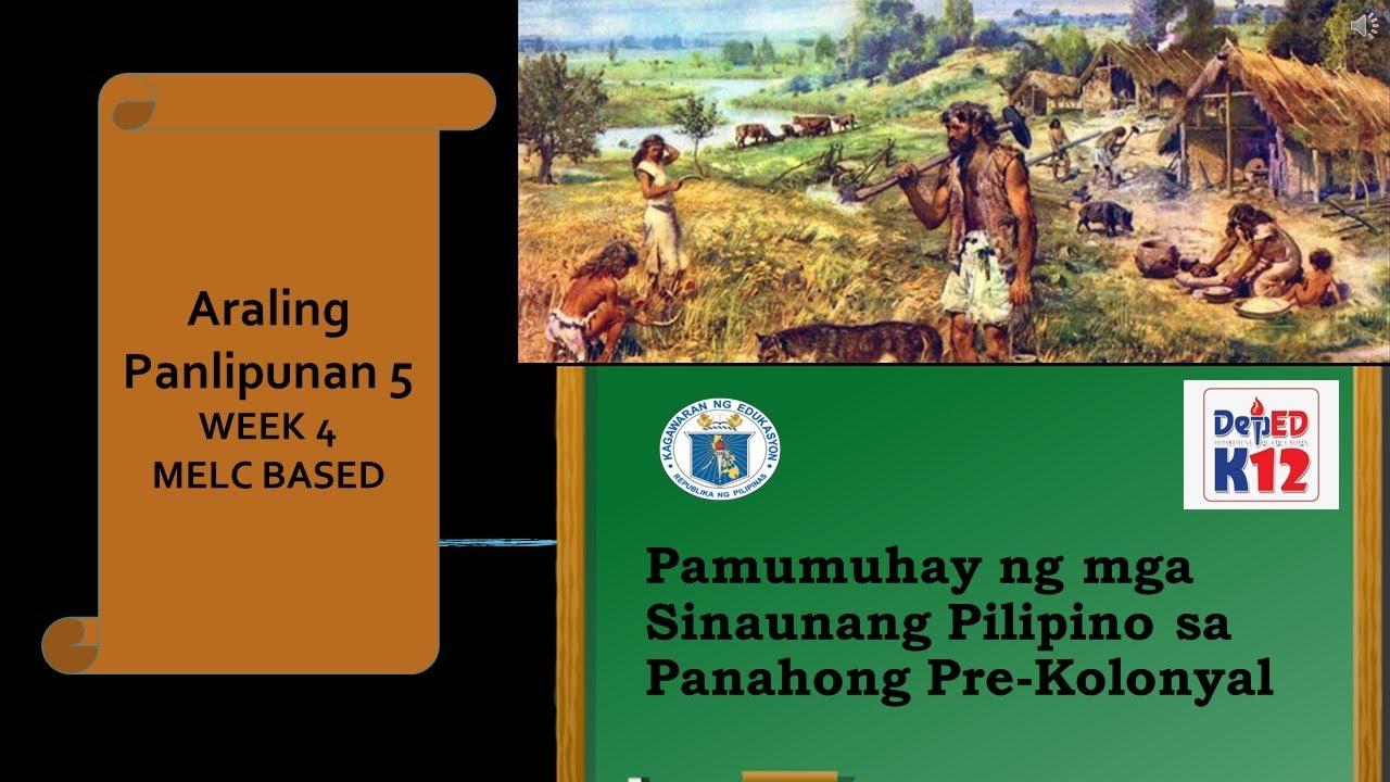 Download PAMUMUHAY NG MGA SINAUNANG PILIPINO SA PANAHONG PRE-KOLONYAL  5