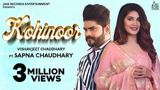Kohinoor   (Full Song)   Vishavjeet Chaudhary   Ft.Sapna Chaudhary   New Haryanvi Songs 2020