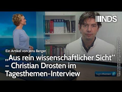 """""""Aus rein wissenschaftlicher Sicht"""" – Christian Drosten im Tagesthemen-Interview"""