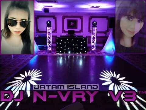 DJ N-VRY V3™ NONSTOP CINTA TERBAIK BEST FUNKY TIIL DROP NEW 2015