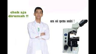 CARA MENGECEK SPERMA DIRUMAH | CIRI SPERMA SEHAT