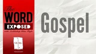 The Word Exposed - Gospel (October 25, 2015)
