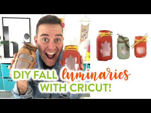 DIY FALL LUMINARIES WITH CRICUT!