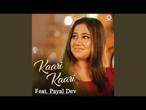 Kaari Kaari Feat. Payal Dev