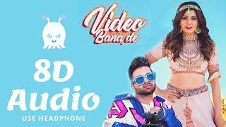 Video Bana De | SUKH-E | Aastha Gill | 8D Audio | Virtual + Surround Sound | Use Headphones 👾