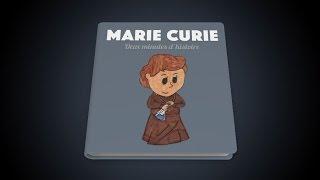 Marie Curie (2 minutes d'histoire)