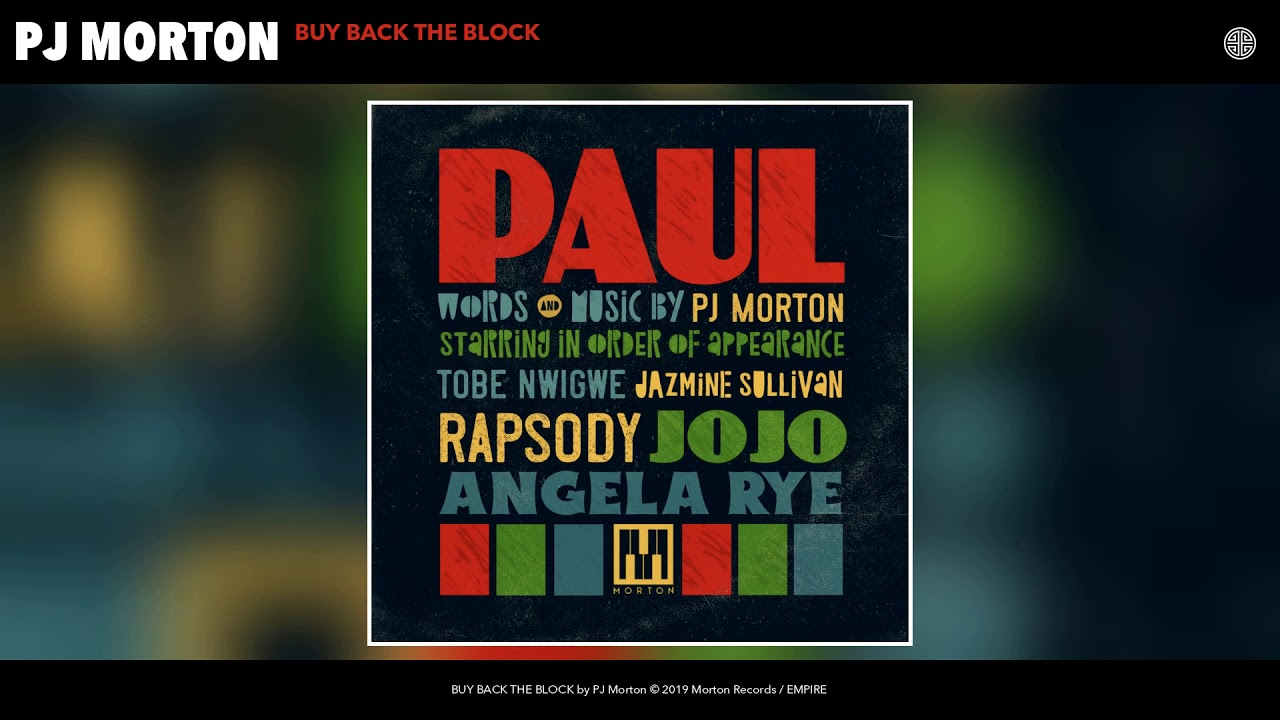 PJ Morton |  BUY BACK THE BLOCK (Audio)
