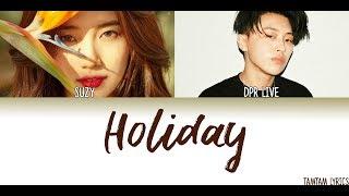 Holiday - Suzy x DPR LIVE Lyrics [Han,Rom,Eng]