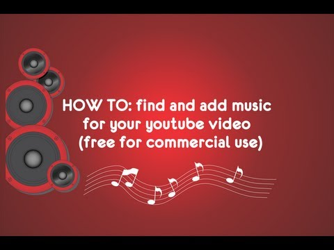 How to find and add music for your    free for commercial use