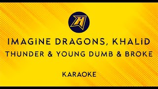 Imagine Dragons, Khalid - Thunder / Young Dumb & Broke - karaoke