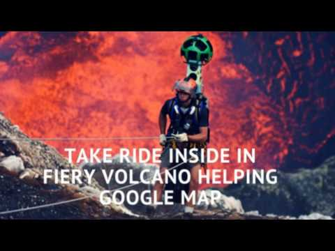 Take Ride Inside In Fiery Volcano Helping Google Map