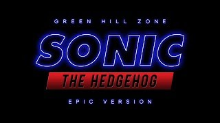 Sonic The Hedgehog - Green Hill Zone Theme | Epic Version