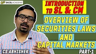 CS Executive New syllabus : Overview of Securities Laws and Capital Markets