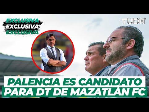 EXCLUSIVA: ¡Mauricio Lanz reveló que Palencia sería el DT de Mazatlán FC! | TUDN