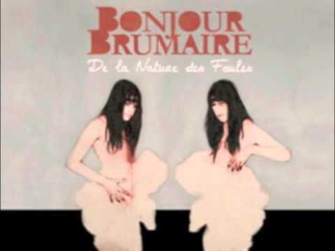 Bonjour Brumaire - Liberté Chérie