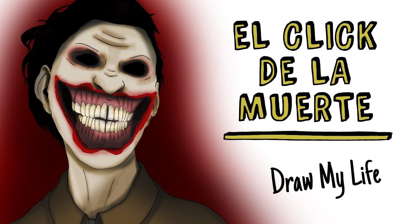 El click de la muerte (Juan Sonrisas) 💀 Draw My Life Terror