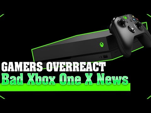 Xbox One X Gets Really Bad News! And Of Course Gamers Are Completely Freaking Out Over It!