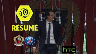 OGC Nice - Paris Saint-Germain (3-1)  - Résumé - (OGCN - PARIS) / 2016-17