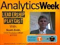 AnalyticsWeek Leadership Podcast with Scott Zoldi, CAO FICO