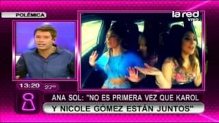 """Ana Sol Romero: """"No es la primera vez que Karol y Nicole Gómez están juntos"""""""
