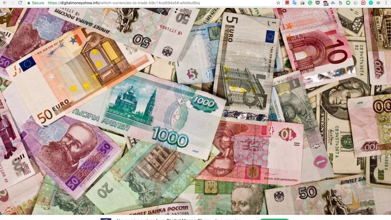 Best Currencies To Trade In The World 2017