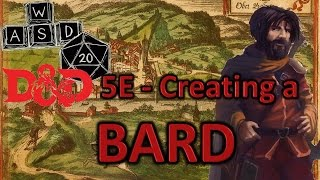 D&D 5E - Building a Bard