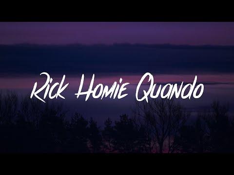 Quando Rondo - Rich Homie Quando (Feat. Rich Homie Quan) (Lyrics - Lyric Video)