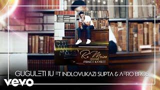 Gambar cover Prince Kaybee - Gugulethu (Audio) ft. Indlovukazi, Supta, Afro Brothers