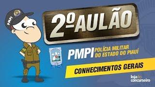 🔴 AULÃO 02 - Conhecimentos Gerais - PMPI (PM PI) - Questões NUCEPE - Helder Coelho