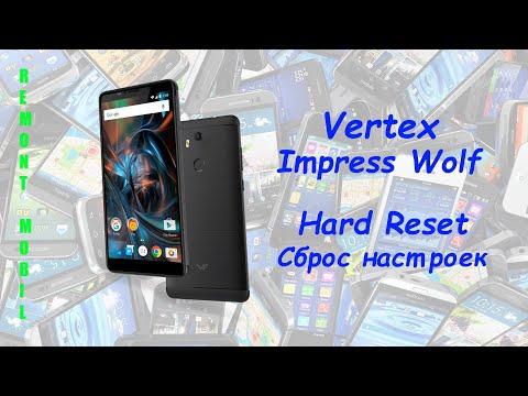 Vertex Impress Wolf Hard Reset. Сброс настроек Vertex Wolf.