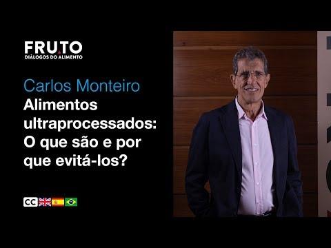 Alimentos Ultraprocessados - Carlos Monteiro | FRUTO 2020