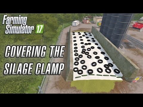 Farming Simulator 2017 | COVERING THE SILAGE CLAMP | Coldbor