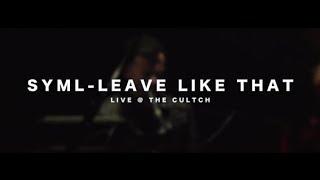 Смотреть клип Syml - Leave Like That
