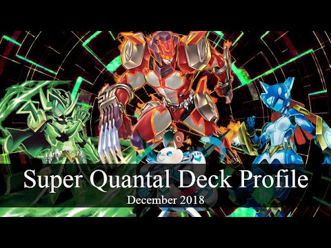 Super Quantal Deck Profile *December 2018*
