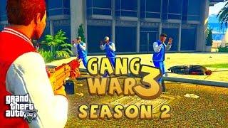 GTA 5 THUG LIFE #3 - GANG WAR BLOOD VS CRIPS | S2