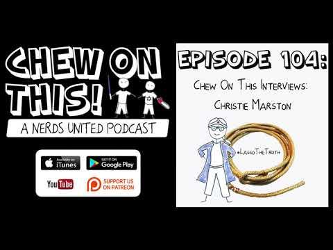 episode #104: Chew On This Interviews Christie Marston