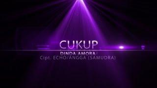Dinda Amora - Cukup (Official Music Video)
