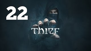 Прохождение THIEF — Часть 22: Сердце льва
