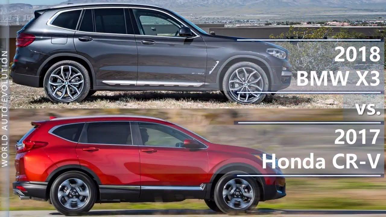 2018 bmw x3 vs 2017 honda cr v technical comparison for Honda cr v vs bmw x3
