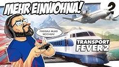 🎮 BIRGER ZOCKT: Transport Fever 2 #2 - Passau muas wochsn!