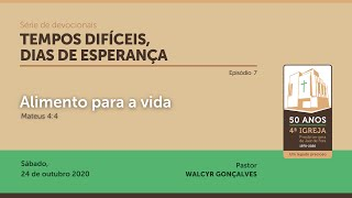TEMPOS DIFÍCEIS, DIAS DE ESPERANÇA | Série de devocionais