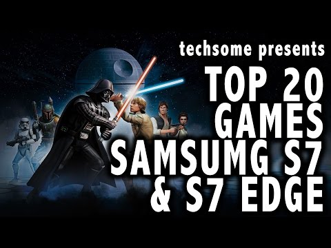 Top 20 Games on Samsung Galaxy S7 & S7 Edge