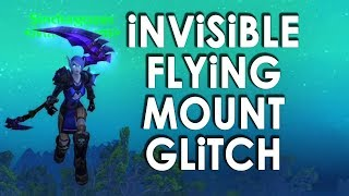 Invisible Flying Mount Glitch | World of Warcraft Sky Running Glitch