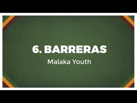 06 Malaka Youth - Barreras