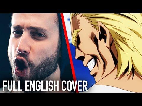 "Boku No Hero Academia ""The Day"" (English) - FULL VERSION"